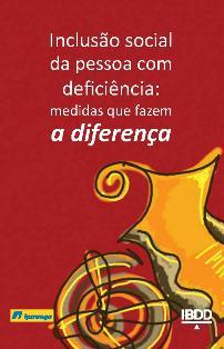 capalivro  inclusão social da pessoa com deficiência - medidas que fazem a diferença